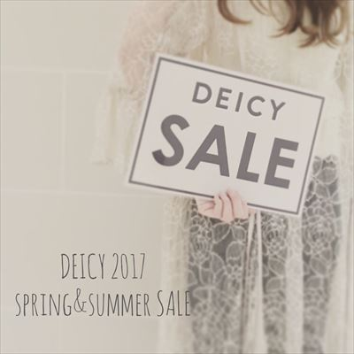 DEICY☆SPRING&SUMMER SALE 2017