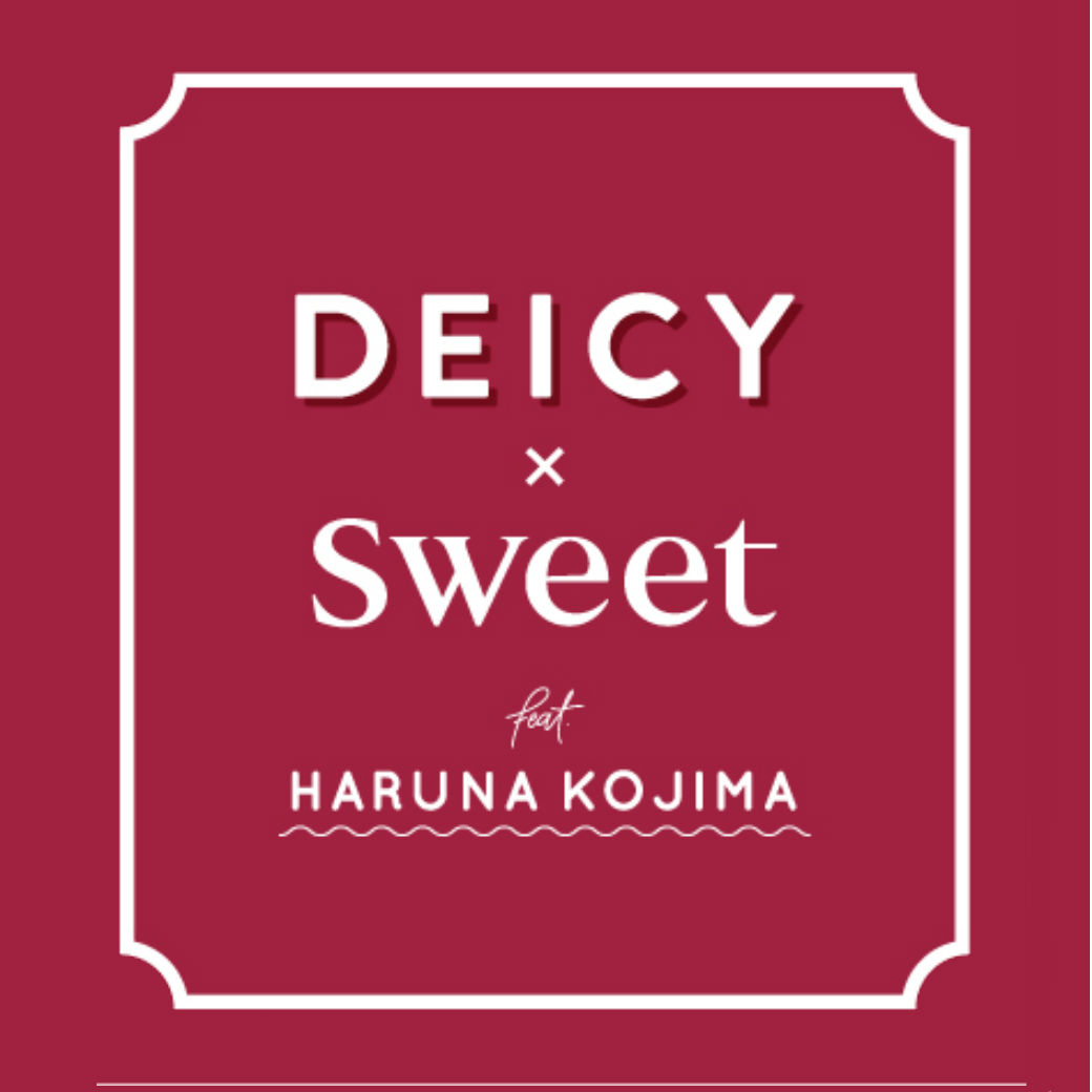 DEICY×sweet